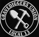 <B><i>~GRAVEDIGGER'S<br> UNION LOCAL 13<br>COLLECTION~</i></b><br>Logo on the chest.